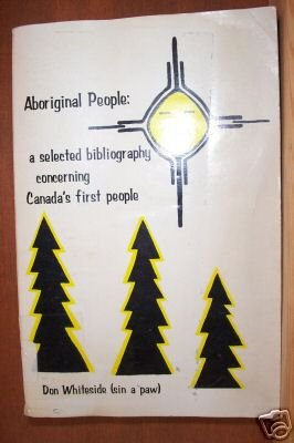 DON WHITESIDE: Aboriginal People, A Biography, Softcover 1973, Very scarce