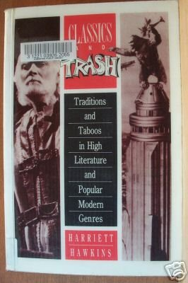 CLASSICS AND TRASH by Harriett Hawkins, Softcover 1990