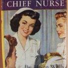 CHERRY AMES, CHIEF NURSE by Helen Wells, Hardcover c. 1944