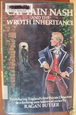 Captain Nash and the Wroth Inheritance by Ragan Butler, Hardcover 1st Ed. 1975