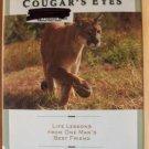 THROUGH COUGAR'S EYES by David Raber, Hardcover 1st 2001