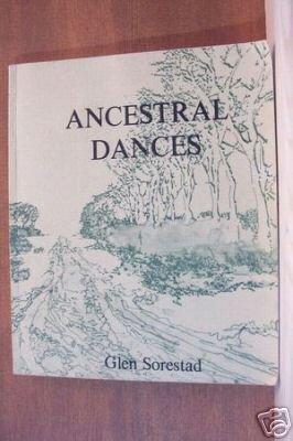 ANCESTRAL DANCES by Glen Sorestad, Softcover 1979, Scarce Title