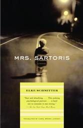 ELKE SCHMITTER: Mrs. Sartoris, Softcover 1st Ed. 2004