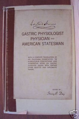 EDWARD STEVENS, Gastric Physiologist, Physician and American Statesman, HC 1969, Scarce