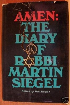 AMEN: THE DIARY OF RABBI MARTIN SIEGEL, Hardcover 1st 1971