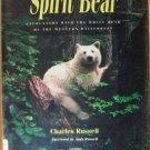 SPIRIT BEAR by Charles Russell, Hardcover 1st Ed. 1994, Rare Kermode Bear
