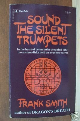 SOUND THE SILENT TRUMPETS by Frank Smith, PB 1981, Signed by Author, Rare