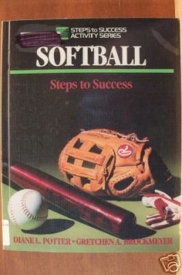 SOFTBALL STEPS TO SUCCESS by Potter & Brockmeyer, Softcover 1989