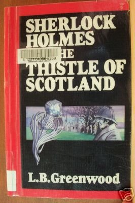 SHERLOCK HOLMES & the THISTLE OF SCOTLAND, Curley Large Print, Softcover 1989
