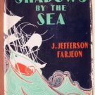 SHADOWS BY THE SEA - J.Jefferson Farjeon, 1928 Hardcover, Scarce Title