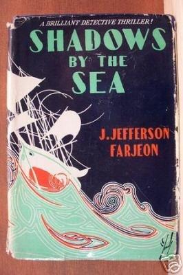 SHADOWS BY THE SEA - J.Jefferson Farjeon, 1928 Hardcover, Scarce Title