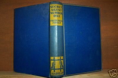 SECRET AGENT NUMBER ONE- Frederick Frost Hardcover 1st UK 1937, Scarce Title