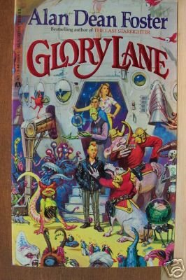 GLORY LANE - Alan Dean Foster, PB 1st 1987, Exc. Cond