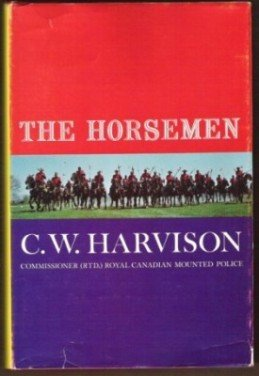 THE HORSEMEN by C. W. Harvison, Hardcover 1st Ed. 1967