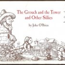 THE GROUCH AND THE TOWER & OTHER SILLIES by John O'Brien, HC 1976, Signed