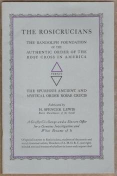 THE ROSICRUCIANS IN AMERICA: The False vs. The True Order of the Rosy Cross, circa 1950's