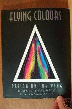 ROBERT CHELMICK: Flying Colours, Design on the Wing, Softcover 1st Ed. 1991