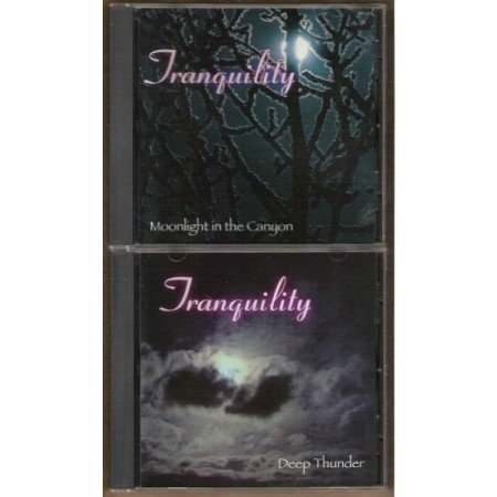 TRANQUILITY: Moonlight in the Canyon & Deep Thunder, 2 CD's