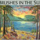 BRUSHES IN THE SUN: Artists from the Okanagan & Surrounding Area, HC