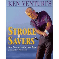 KEN VENTURI'S STROKE SAVERS: As Seen on CBS Sports, Softcover