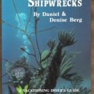 BERMUDA SHIPWRECKS: A Vacationing Diver's Guide to Bermuda's Shipwrecks - Berg