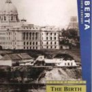 ALBERTA IN THE 20TH CENTURY, Volume Two, The Birth of the Province 1900-1910