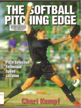 THE SOFTBALL PITCHING EDGE by Cheri Kempf, Softcover 2002