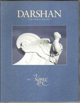 DARSHAN, IN THE COMPANY OF THE SAINTS - A Noble Life, #71, 1993
