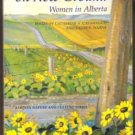 STANDING ON NEW GROUND, Women in Alberta, Alberta Nature and Culture Series