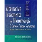 ALTERNATIVE TREATMENTS FOR Fibromyalgia & Chronic Fatigue Syndrome - Skelly & Helm