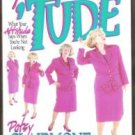 SPORTIN' A TUDE, What Your Attitude Says When You're Not Looking by Patsy Clairmont
