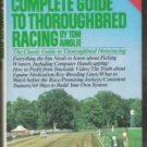 AINSLIE'S Complete Guide to Thoroughbred Racing - Tom Ainslie, Hardcover