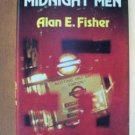 THE MIDNIGHT MEN by Alan E. Fisher, Hardcover 1st Ed. 1980, Very Scarce