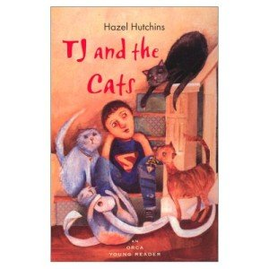 TJ AND THE CATS by Hazel Hutchins, Softcover 2002, Signed by Author