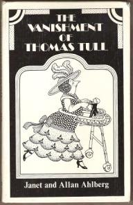 THE VANISHMENT OF THOMAS TULL - Janet & Allan Ahlberg, Hardcover 1977