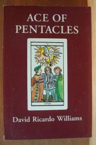 ACE OF PENTACLES by David Ricardo Williams, Softcover 1st Ed. 1990