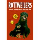 ROTTWEILERS by Anna Katherine Nicholas, Softcover