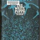 THE WHITE POPPY, The History of Opium by J. M. Scott, Hardcover 1969