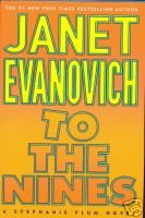 TO THE NINES - Janet Evanovich, Hardcover 1st Ed. 2003