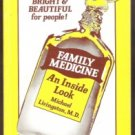 FAMILY MEDICINE An Inside Look by Livingston, Michael, M. D, Softcover 1980