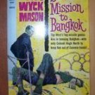 SECRET MISSION TO BANGKOK - Van Wyck Mason, PB 1961