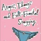 Angus, Thongs, and Full Frontal Snogging - Paperback