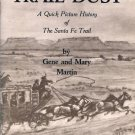 TRAIL DUST, A Quick Picture History of the Santa Fe Trail
