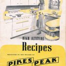Vintage recipe booklet HIGH ALTITUDE RECIPES, PIKES PEAK FLOUR, 1948