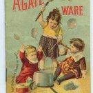 Early Agate Iron Ware ( Graniteware - Enamelware ) Cookbook and Catalog - ED501