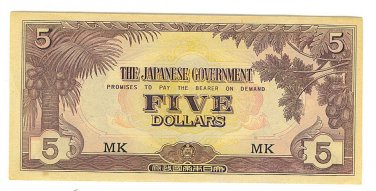 Malaya 5 Dollar Note - Japanese Invasion Money ( JIM ) Note - WW II