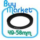 Adapter Filter Lens Step Up Ring 49-58mm 49mm to 58mm