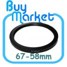 Adapter Filter Lens Step Down Ring 67-58mm 67mm to 58mm