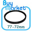 Adapter Filter Lens Step Down Ring 77-72mm 77mm to 72mm
