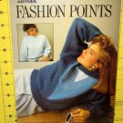 FASHION POINTS-LEISURE ARTS- # 489-1987- LEAFLET--4 PAGES